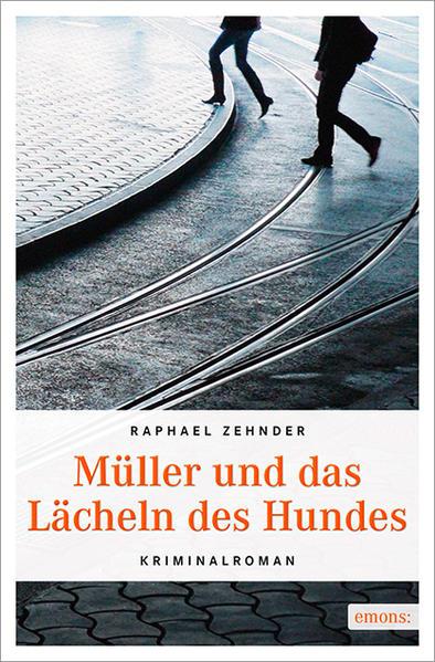 Müller und das Lächeln des Hundes - Coverbild