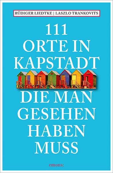 111 Orte in Kapstadt, die man gesehen haben muss - Coverbild
