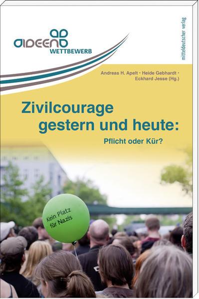 Zivilcourage gestern und heute: Pflicht oder Kür? - Coverbild