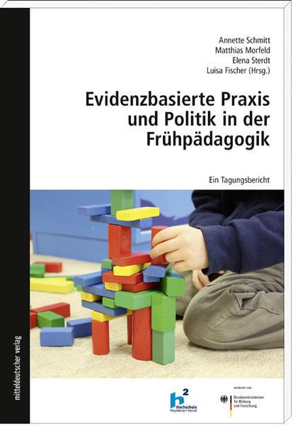 Evidenzbasierte Praxis und Politik in der Frühpädagogik - Coverbild