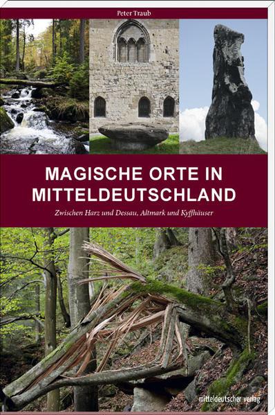 Kostenloser Download Magische Orte in Mitteldeutschland PDF
