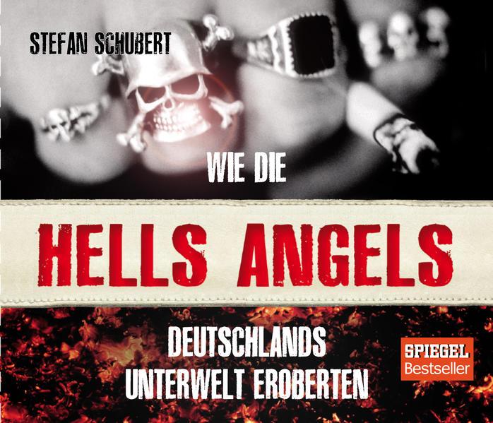 Wie die Hells Angels Deutschlands Unterwelt eroberten - Coverbild