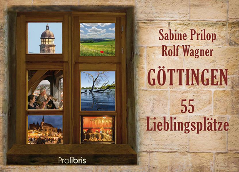 Göttingen – 55 Lieblingsplätze - Coverbild