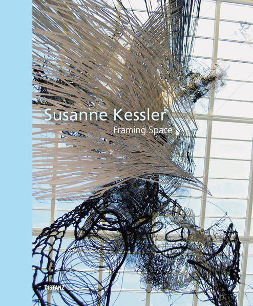 Susanne Kessler – Framing Space - Coverbild