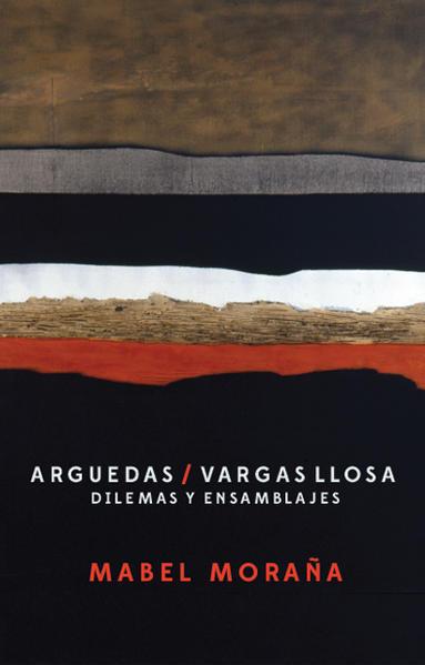 Arguedas / Vargas Llosa. Dilemas y ensamblajes. - Coverbild