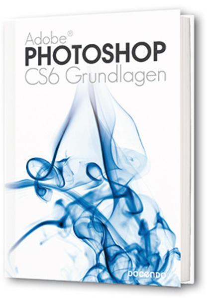 Photoshop CS6 Grundlagen - Coverbild