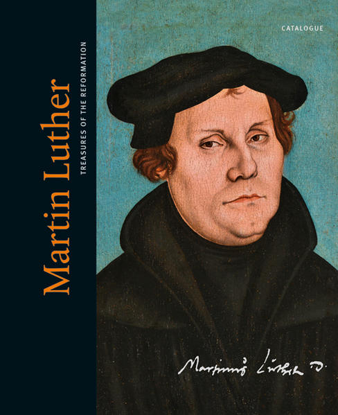 Martin Luther. Treasures of the Reformation - Coverbild