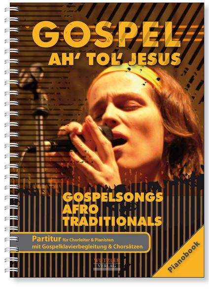 GOSPEL Ah tol Jesus - Pianobook - Coverbild