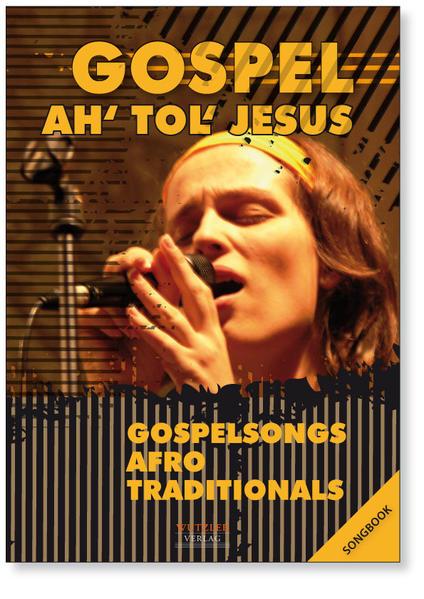 GOSPEL Ah tol Jesus - Songbook - Coverbild