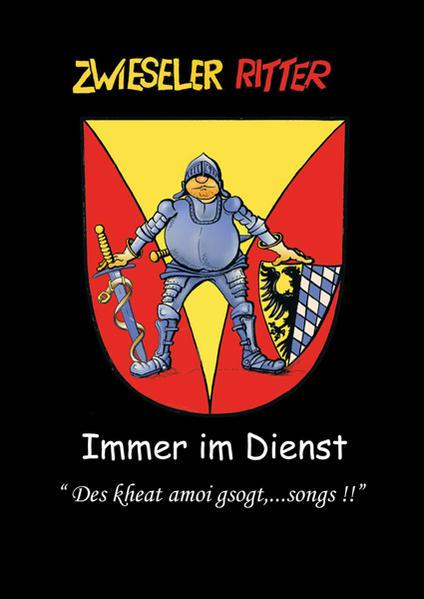 Zwieseler Ritter - Immer im Dienst - Coverbild