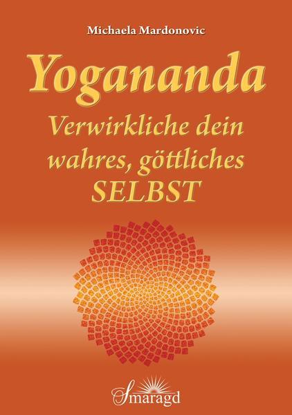 Yogananda - Verwirkliche dein wahres, göttliches Selbst - Coverbild
