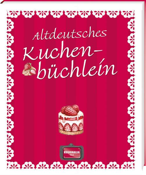 Altdeutsches Kuchenbüchlein - Coverbild