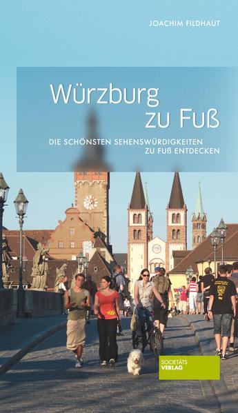 Ebooks Würzburg zu Fuß PDF Herunterladen