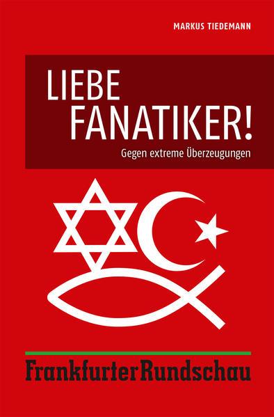 Liebe Fanatiker! - Coverbild