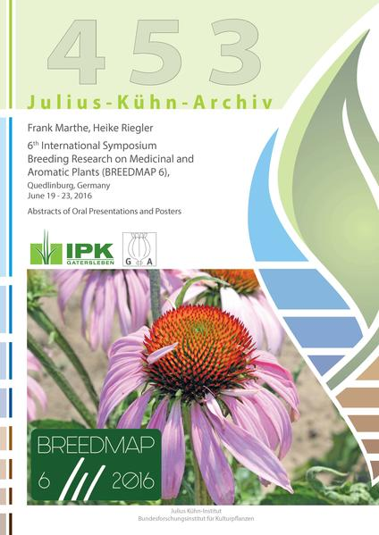 6th International Symposium Breeding Research on Medicinal and Aromatic Plants (BREEDMAP 6), Quedlinburg, Germany June 19 - 23, 2016 - Coverbild