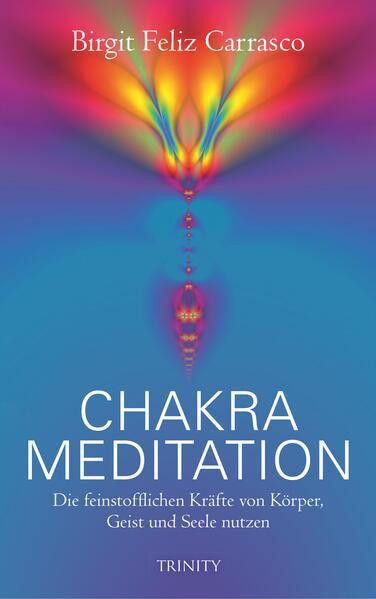 """Chakra Meditation"" - 978-3955500108 FB2 MOBI EPUB von Birgit Feliz Carrasco"