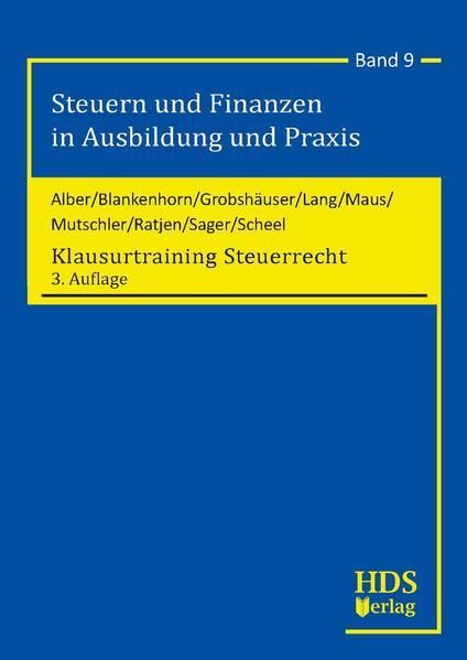 Steuern und Finanzen in Ausbildung und Praxis / Klausurtraining Steuerrecht - Coverbild
