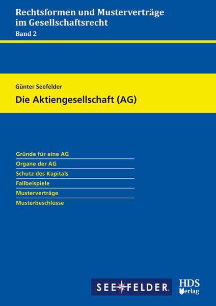 Rechtsformen und Musterverträge im Gesellschaftsrecht / Die Aktiengesellschaft (AG) - Coverbild