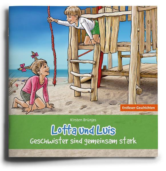 Lotta und Luis – Geschwister sind gemeinsam stark - Coverbild