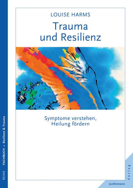 Trauma und Resilienz - Coverbild