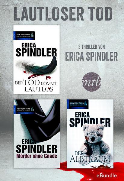 Lautloser Tod - drei Thriller von Erica Spindler - Coverbild