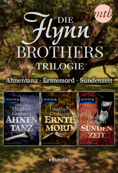 Die Flynn Brothers Trilogie: Ahnentanz - Erntemord - Sündenzeit - Coverbild
