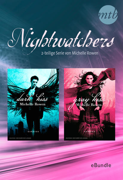 Nightwatchers - 2-teilige Serie von Michelle Rowen - Coverbild