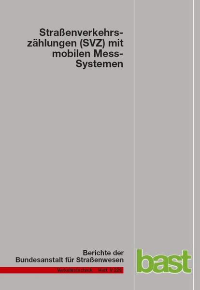 Straßenverkehrszählungen (SVZ) mit mobilen Mess-Systemen - Coverbild