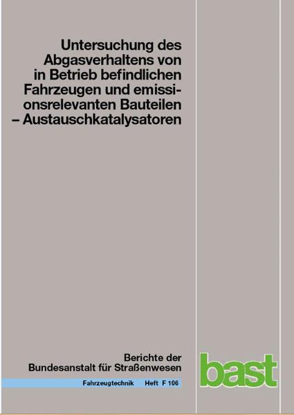 Untersuchung des Abgasverhlatens von in Betrieb befindlichen Fahrzeugen und emissionsrelevanten Bauteilen - Coverbild
