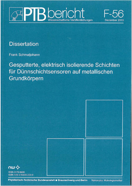 Gesputterte, elektrisch isolierende Schichten für Dünnschichtsensoren auf metallischen Grundlkörpern - Coverbild