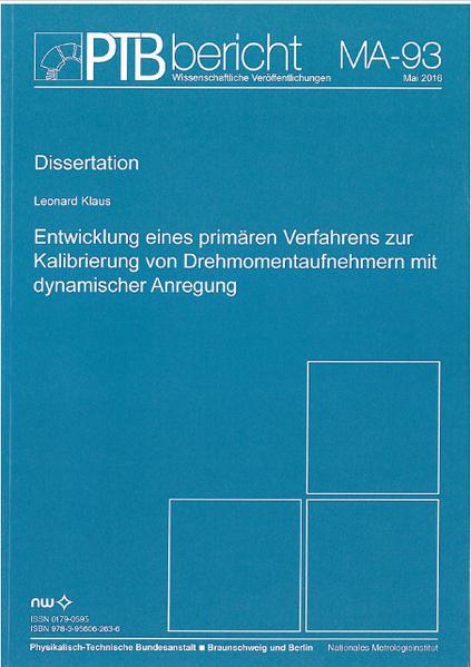 Entwicklung eines primären Verfahrens zur Kalibrierung von Drehmomentaufnehmern mit dynamischer Anregung - Coverbild