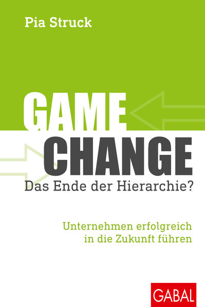 Game Change – das Ende der Hierarchie? - Coverbild