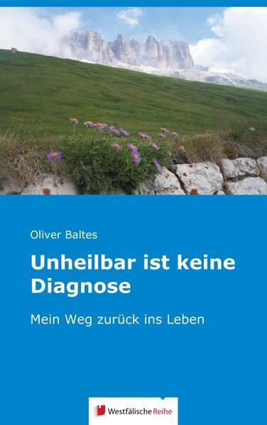Unheilbar ist keine Diagnose - Coverbild
