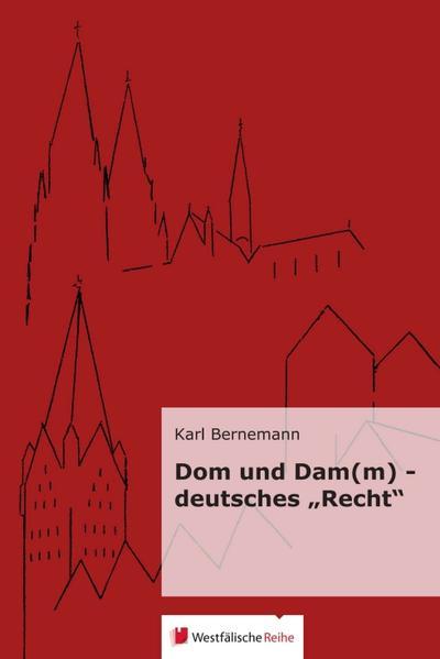 """Dom u. Dam(m) - deutsches """"Recht"""" - Coverbild"""