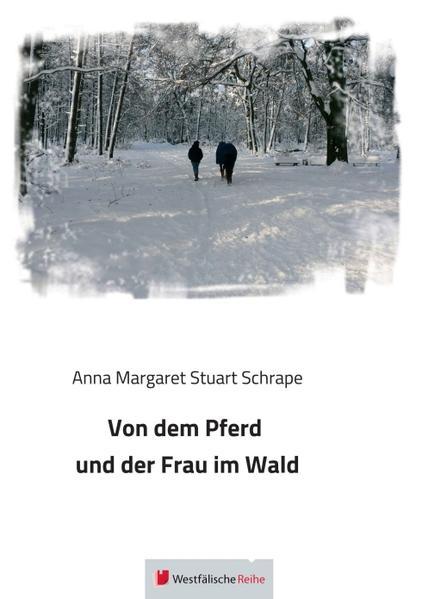 Von dem Pferd und der Frau im Wald - Coverbild
