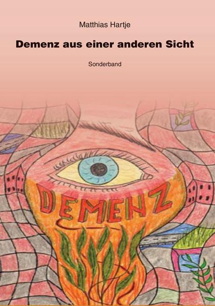 Demenz aus einer anderen Sicht - Coverbild