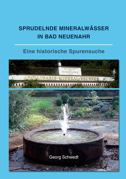 Sprudelnde Mineralwässer in Bad Neuenahr - Coverbild