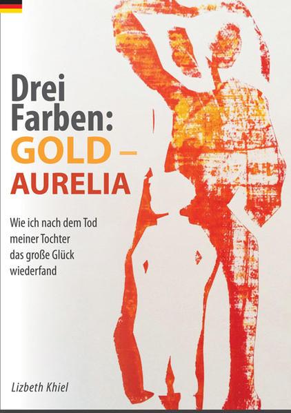 Drei Farben: GOLD - AURELIA - Coverbild