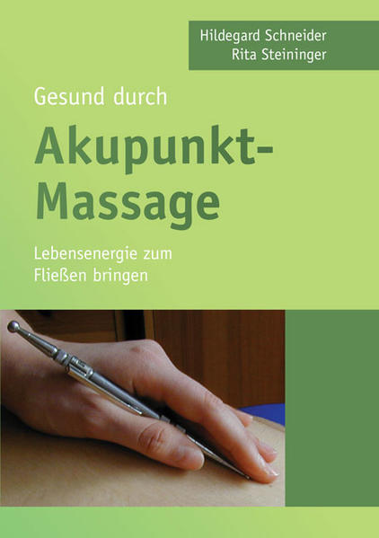 Gesund durch Akupunkt-Massage - Coverbild