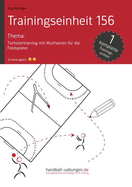 Torhütertraining mit Wurfserien für die Feldspieler (TE 156) - Coverbild