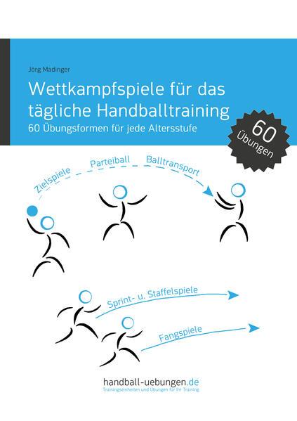 Download Wettkampfspiele für das tägliche Handballtraining Epub Kostenlos