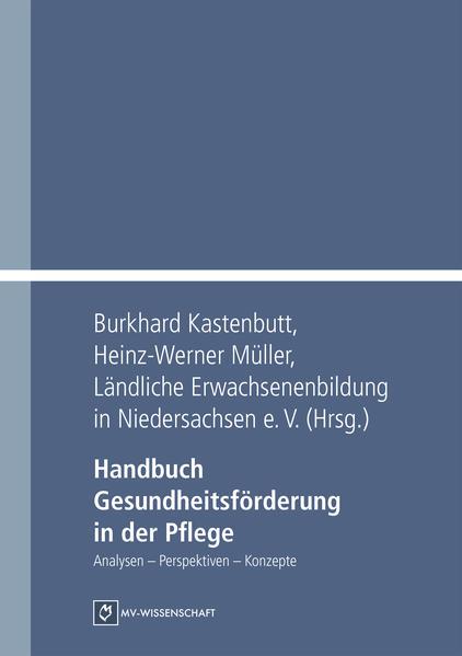 Handbuch Gesundheitsförderung in der Pflege - Coverbild