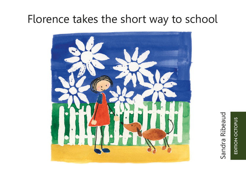 Florence takes the short way to school - Coverbild