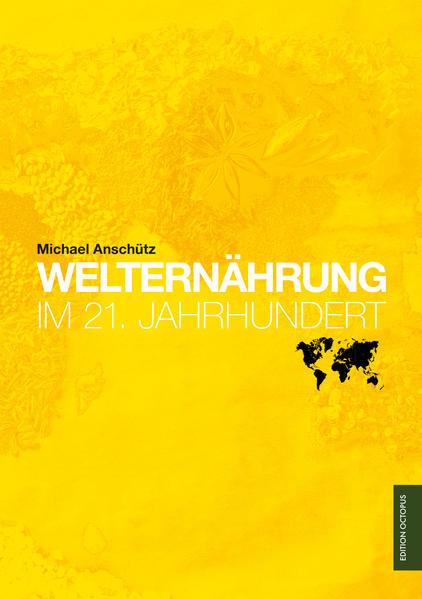 Welternährung im 21. Jahrhundert - Coverbild