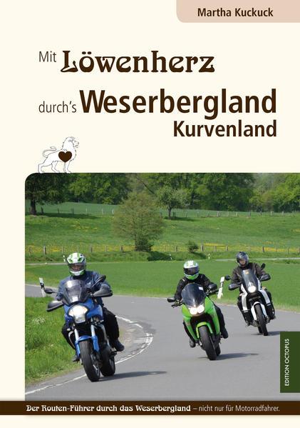 Mit Löwenherz durch's Weserbergland Kurvenland