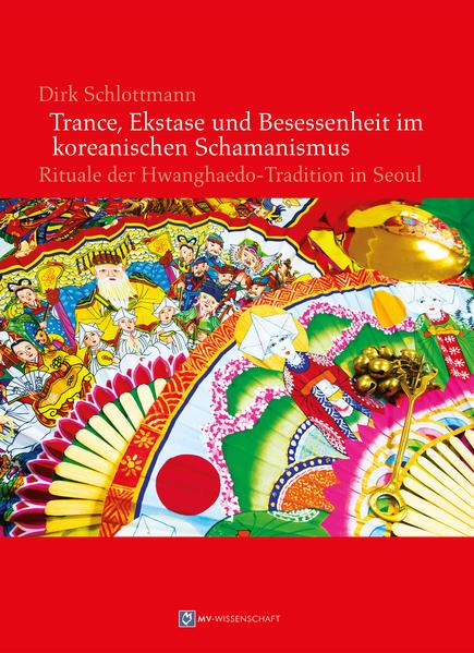 Trance, Ekstase und Besessenheit im koreanischen Schamanismus - Coverbild