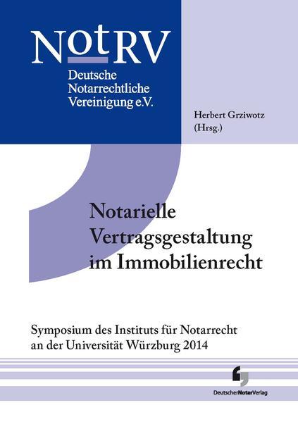 Notarielle Vertragsgestaltung im Immobilienrecht - Coverbild
