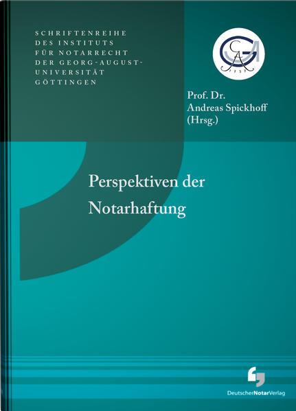 Perspektiven der Notarhaftung - Coverbild