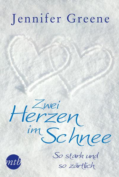 Zwei Herzen im Schnee: So stark und so zärtlich - Coverbild