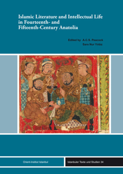 Islamic Literature and Intellectual Life in Fourteenth- and Fifteenth-Century Anatolia - Coverbild